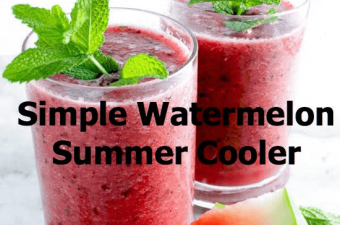 Simple Watermelon Summer Cooler Recipe